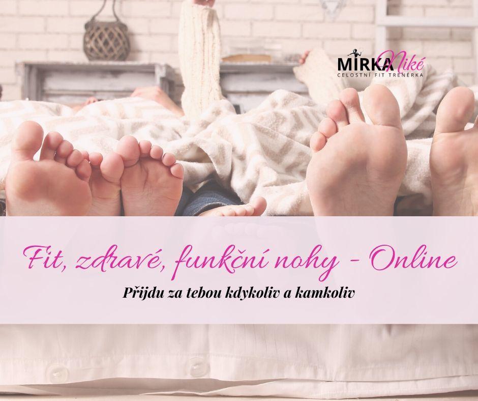 Fit, zdravé afunkční nohy - online